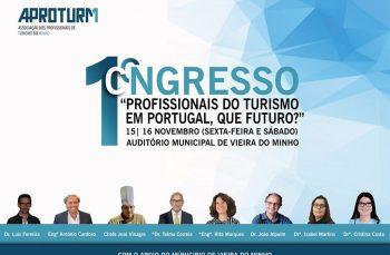 I Congresso da APROTURM – Associação dos Profissionais de Turismo do Minho -