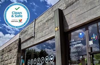 """O selo """"Clean & Safe"""" chegou à Loja Interativa de Turismo de Vieira do Minho -"""