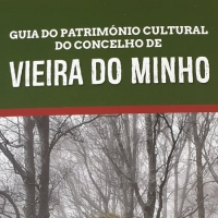 Galeria de Fotos - Guia do Património Cultural do Concelho de Vieira do Minho