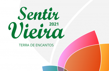 "Autarquia prepara ""Sentir Vieira"" 2021 -"